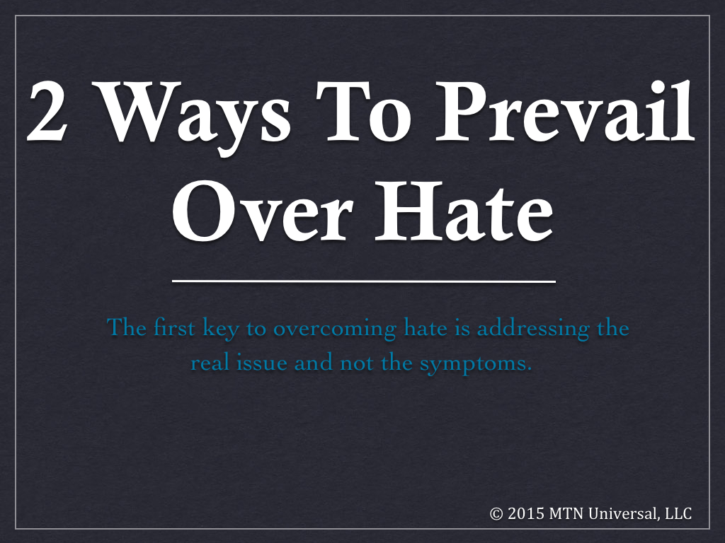 2-Ways-To-Prevail-Over-Hate.001.jpg