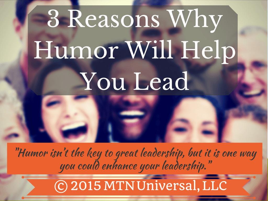 3-Reasons-Why-Humor-Will-Help-You-Lead.jpg