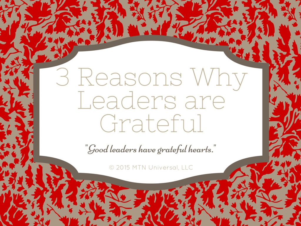 3-Reasons-Why-Leaders-are-Grateful.jpg