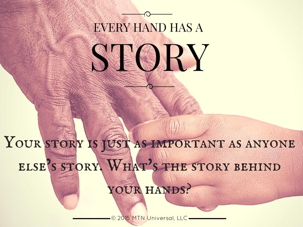 Every-Hand-Has-A-Story.jpg