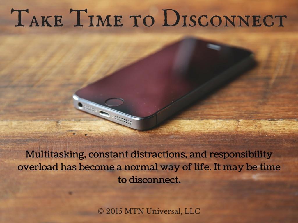 Take-Time-to-Disconnect.jpg