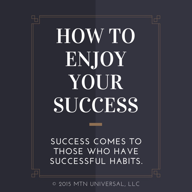 How-to-Enjoy-Your-Success.jpg