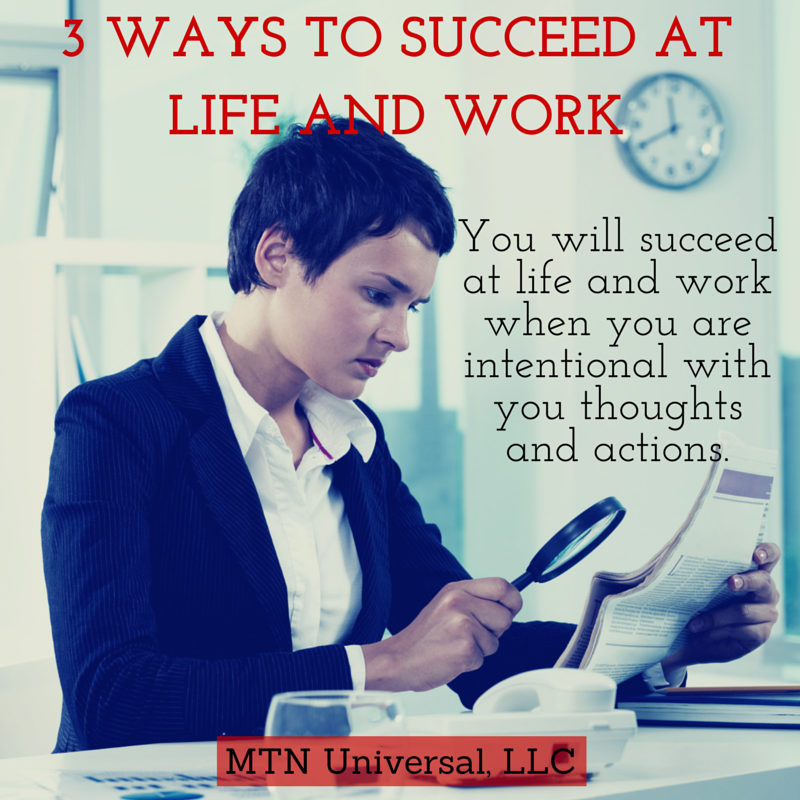 3-Ways-to-Succeed-at-Life-and-Work.png