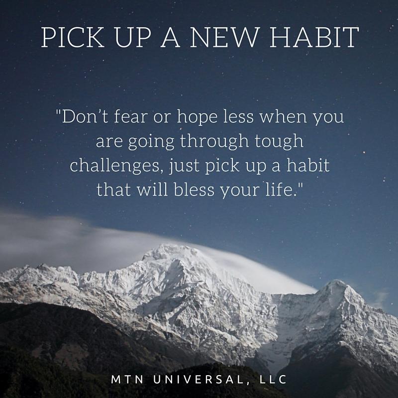Pick-Up-a-New-Habit.jpg