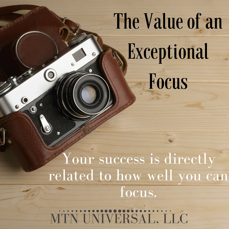 The-Value-of-an-Exceptional-Focus.jpg