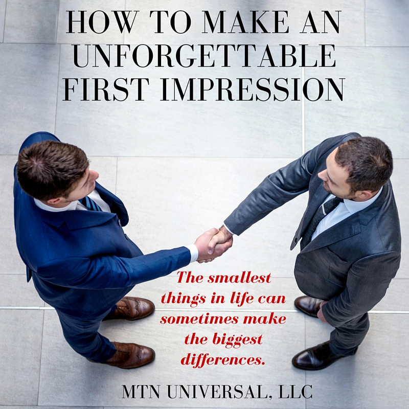 HOW-TO-MAKE-AN-UNFORGETTABLE-FIRST-IMPRESSION.jpg