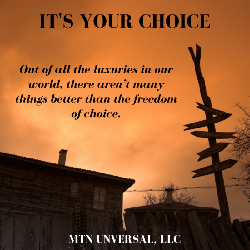 ITS-YOUR-CHOICE.jpg
