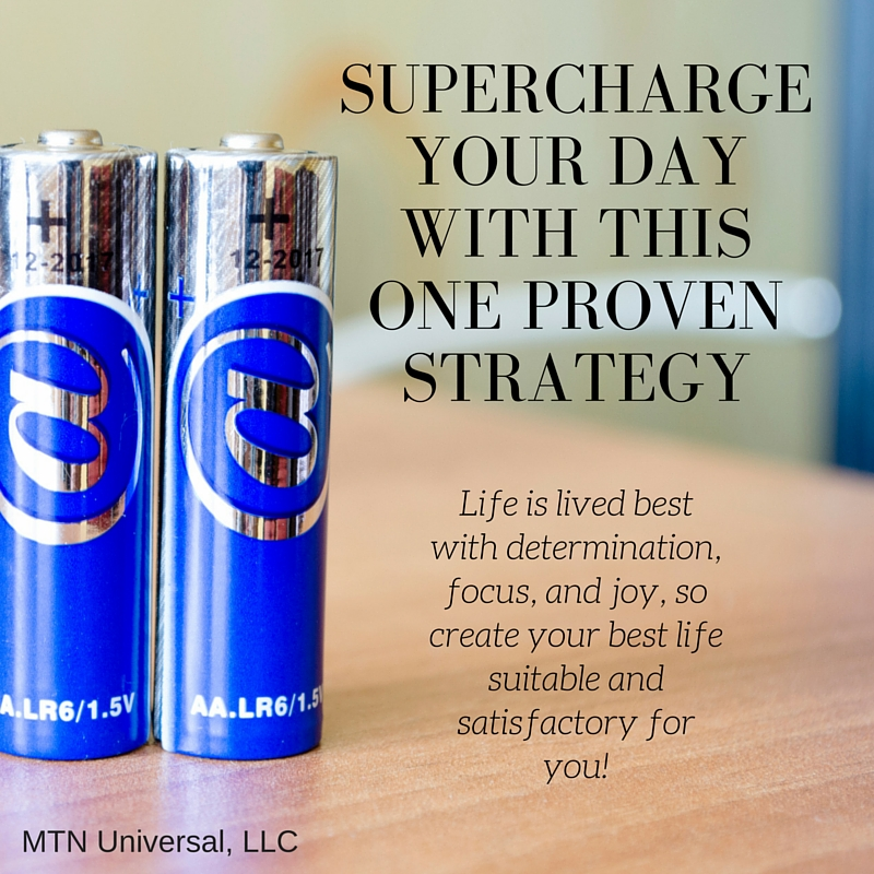 SUPERCHARGE-YOUR-DAY-WITH-THIS-ONE-PROVEN-STRATEGY.jpg