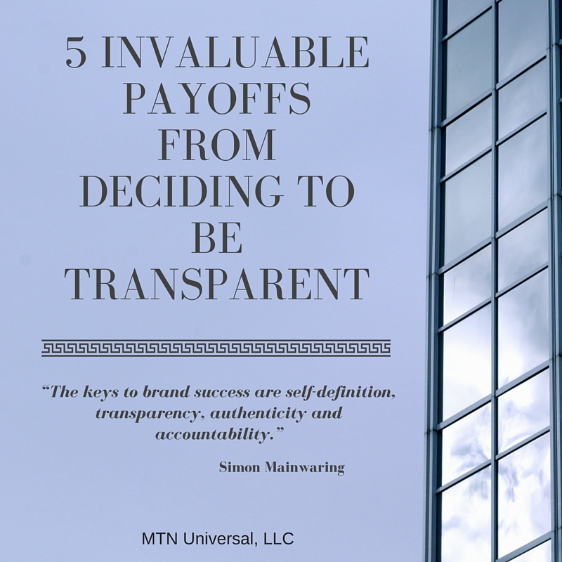 5-INVALUABLE-PAYOFFS-FROM-DECIDING-TO-BE-TRANSPARENT.jpg