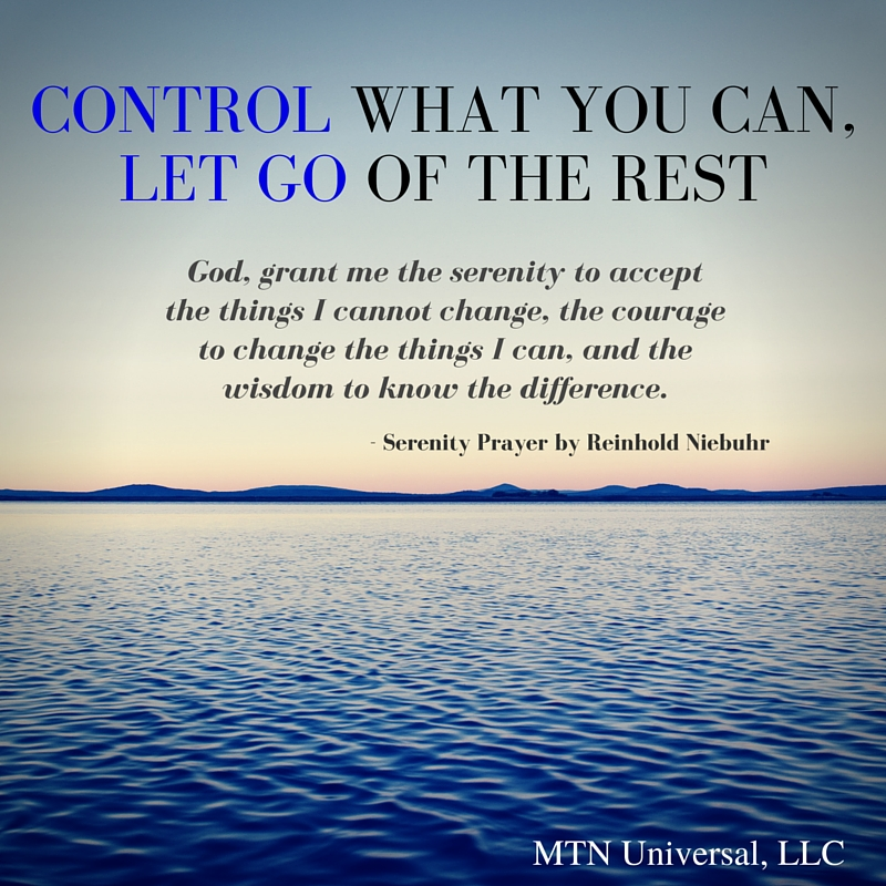 CONTROL-WHAT-YOU-CAN-LET-GO-OF-THE-REST.jpg