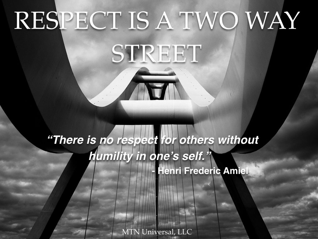 RESPECT-IS-A-TWO-WAY-STREET.001.jpeg