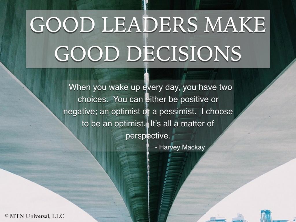 GOOD-LEADERS-MAKE-GOOD-CHOICES.001.jpeg