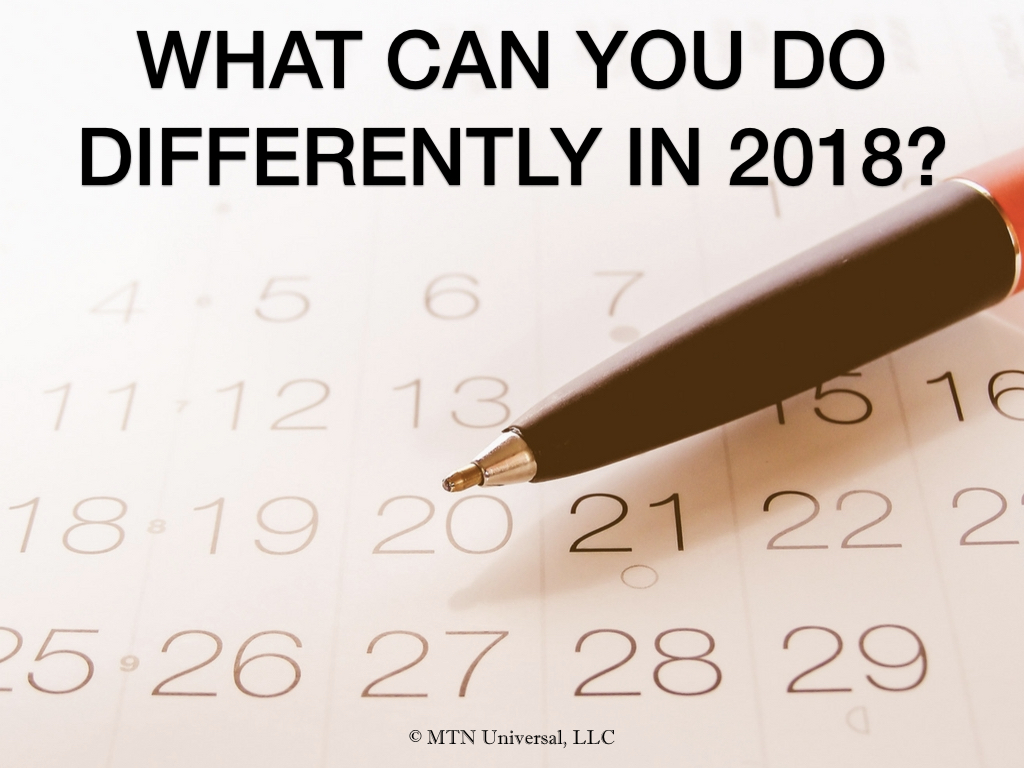 WHAT CAN YOU DO DIFFERENTLY IN 2018?.001.jpeg