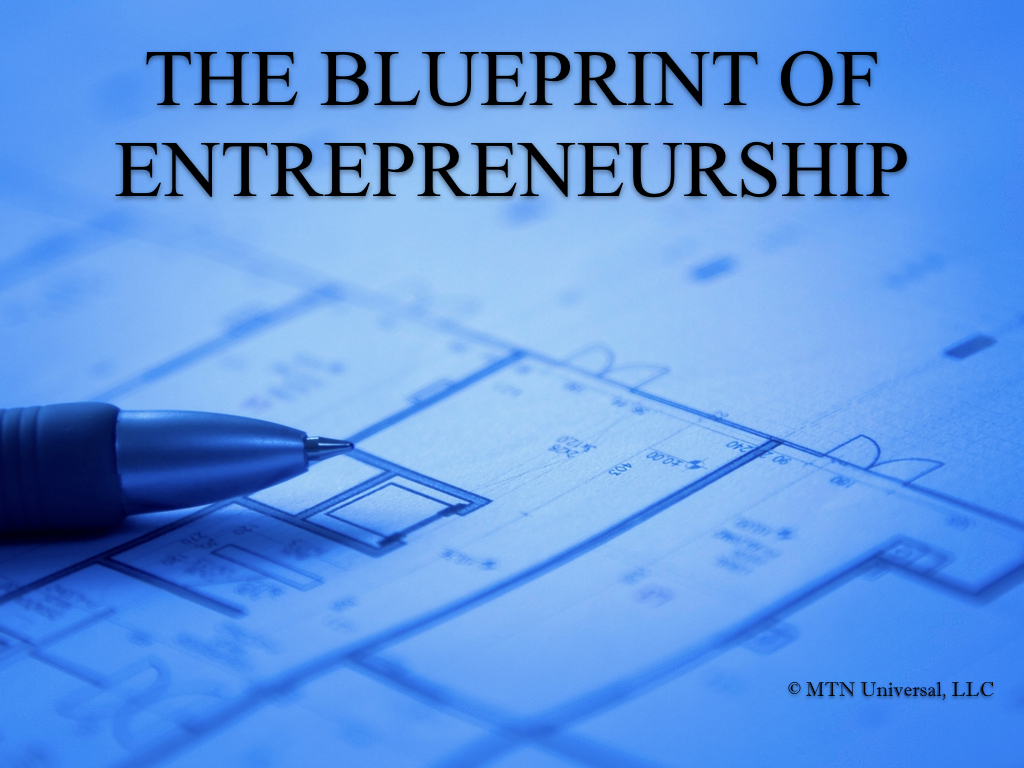 THE BLUEPRINT OF ENTREPRENEURSHIP.001.jpeg