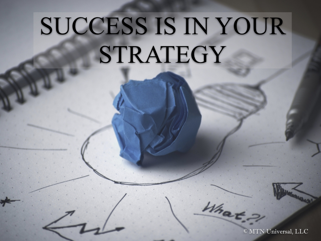 SUCCESS IS IN YOUR STRATEGY.001.jpeg
