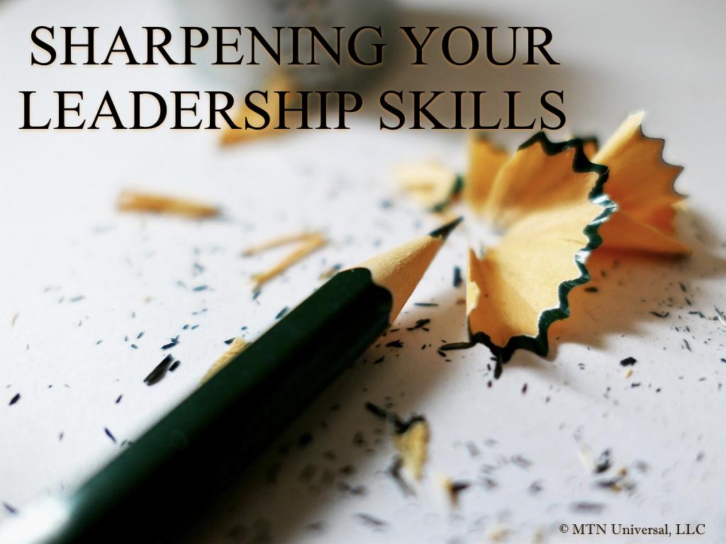 SHARPENING YOUR LEADERSHIP SKILLS.001.jpeg