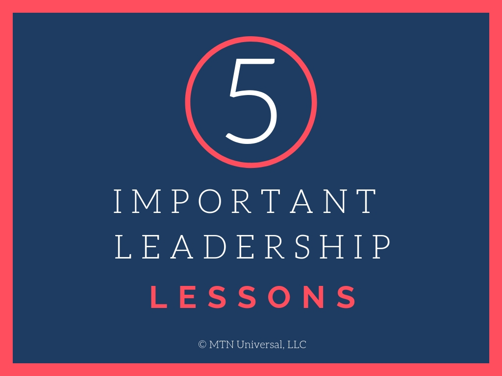 5 IMPORTANT LEADERSHIP LESSONS.jpg