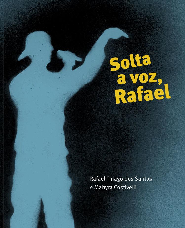 SOLTA A VOZ, RAFAEL  Rafael Santos | Mahyra Costivelli