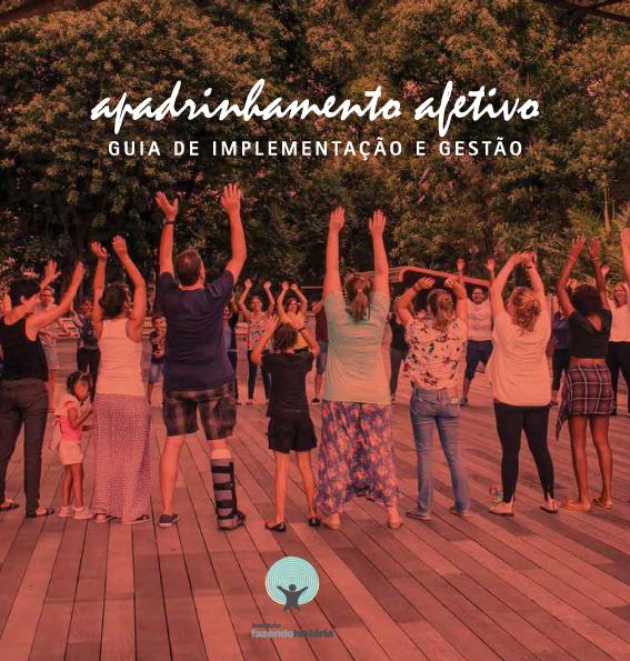 APADRINHAMENTO AFETIVO  Guia de implementação e gestão