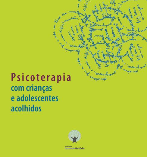 PSICOTERAPIA COM CRIANÇAS E ADOLESCENTES ACOLHIDOS  - programa COM TATO