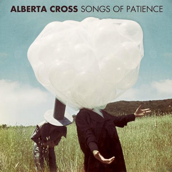 ALBERTA CROSS SONGS OF PATIENCE