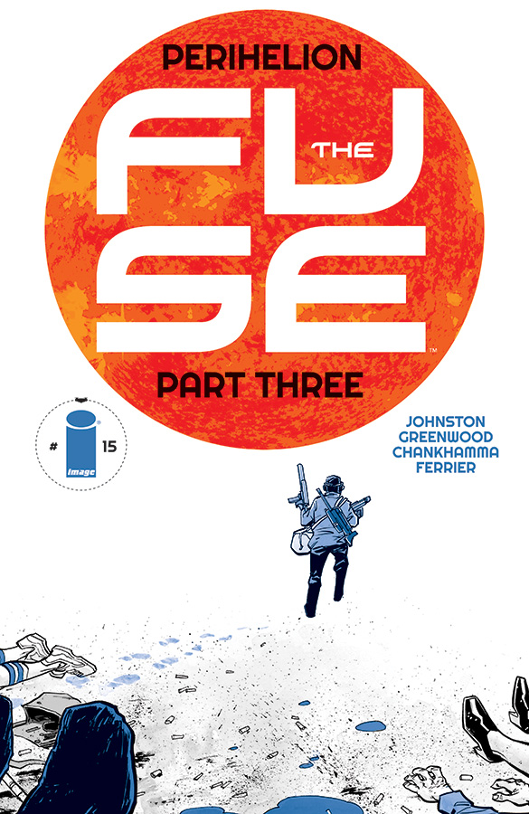 """antonyjohnston :       Also solicited this month: THE FUSE #15, part 3 of""""Perihelion""""      STORY: ANTONY JOHNSTON ART / COVER: JUSTIN GREENWOOD & SHARI CHANKHAMMA    """"PERIHELION,"""" Part Three  The Fuse's annual day of chaos continues! Terror strikes at the hospital, strangeness abounds at the hydroponics…and a good old- fashioned murder turns up at the Sungazing rally!"""