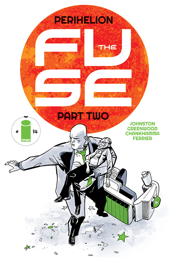 """antonyjohnston :       Image Comics solicits for September    Includes   THE FUSE #14:""""Perihelion"""" Part Two"""