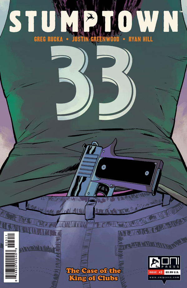 """ruckawriter :     Monday 3 November is FOC (final order cut-off) for orders on   STUMPTOWN   v3, issue 3, part three of """"The Case of the King of Clubs,"""" with glorious art by Justin Greenwood, and beautiful colors by Ryan Hill and you should ORDER THIS BOOK.    Diamond order code: SEP141515    RCTID!"""