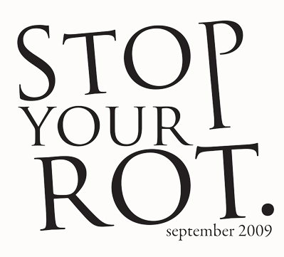 Stop Your Rot