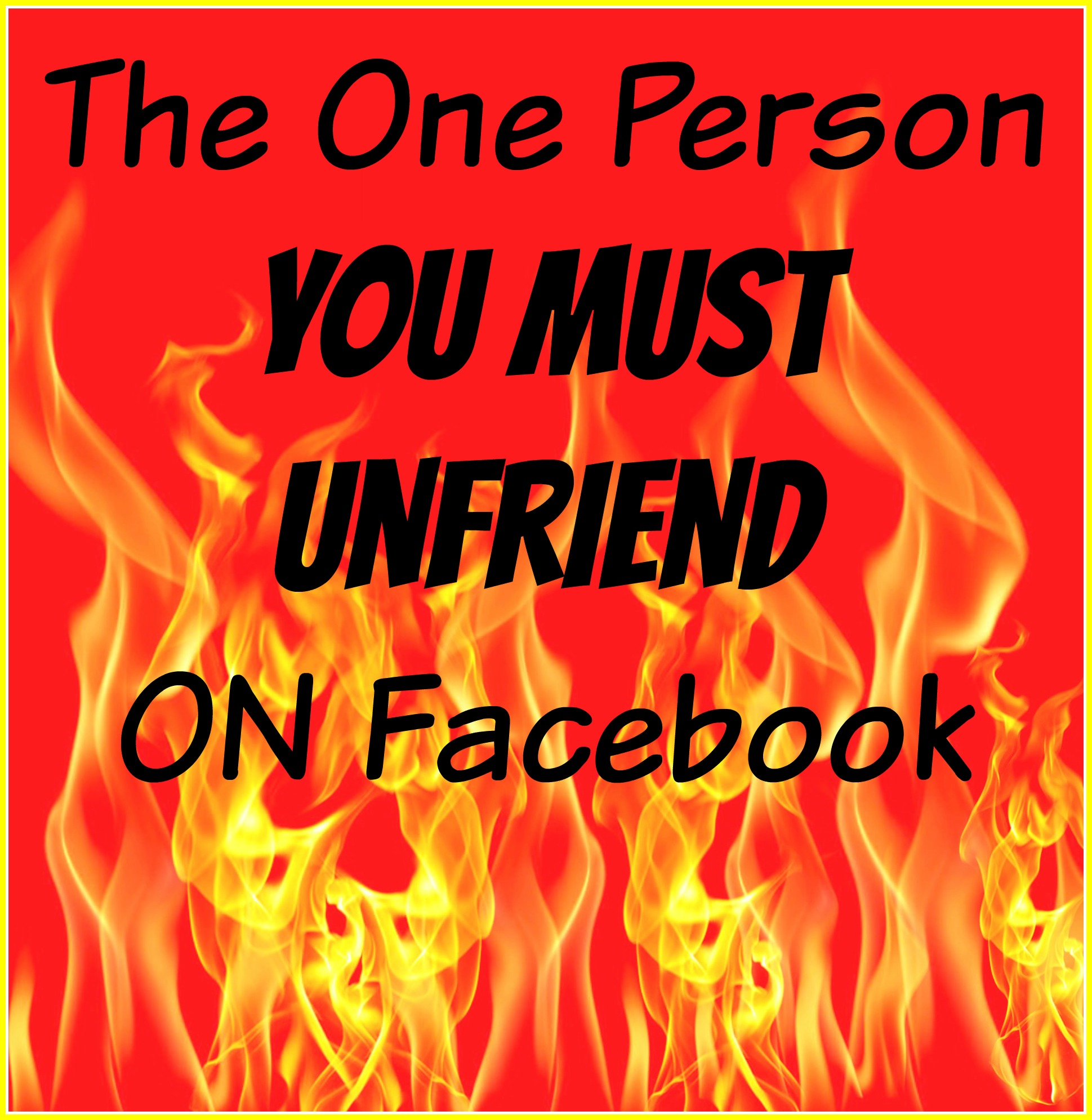 The One Person You Must Unfriend On Facebook — Amber Lia