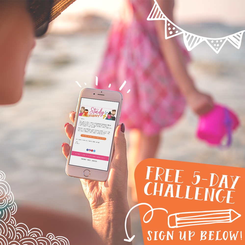 Click here to sign up for the FREE five-day Study Buddy Challenge!