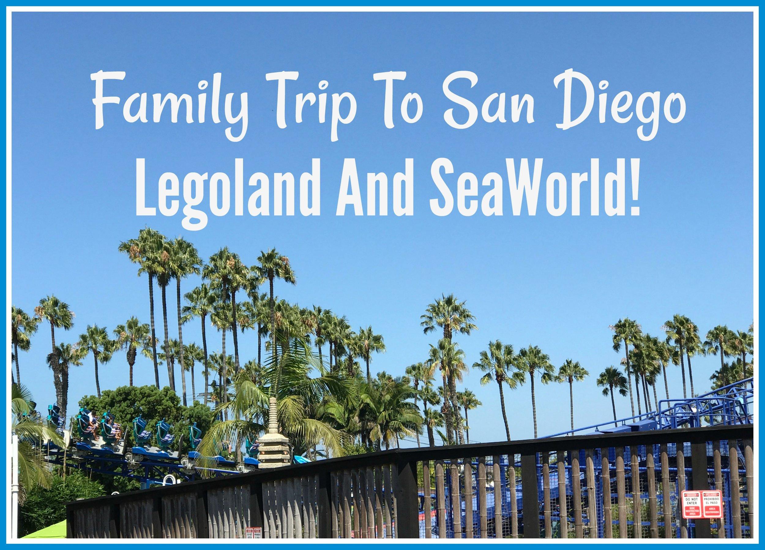 Family Trip To San Diego, Legoland and SeaWorld.jpg