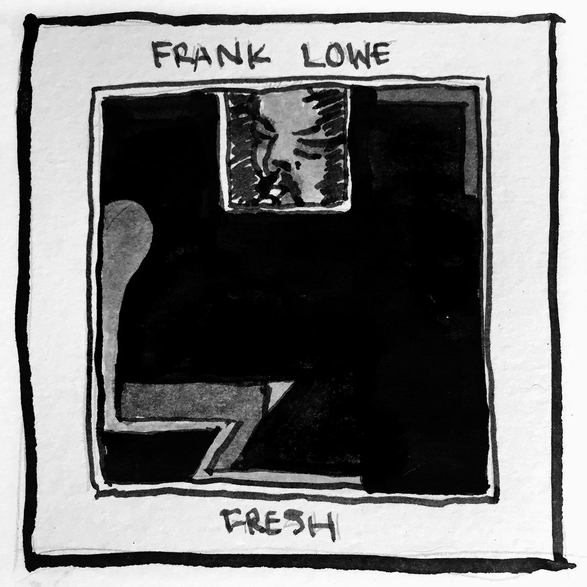 Frank Lowe Fresh
