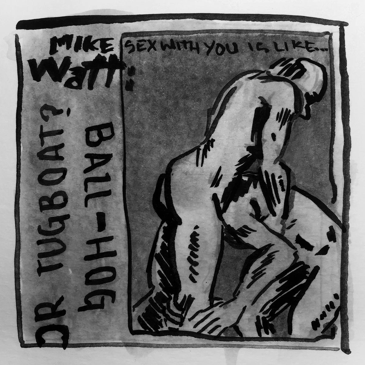 Mike Watt Ballhog or Tugboat