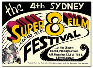 3 Super 8 Deluxe: ANDREW FROST   Poster for the Sydney Super 8 Film Group's 4th Super 8 Film Festival