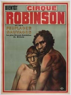 9 Travelling from Utopia: DJON MUNDINE   Cirque Robinson, poster, undated. Image courtesy MusОe du quai Branly, Paris, © Groupe de recherche Achac, Paris/coll. part / DR