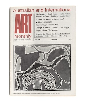 4 Autres temps, autres moeurs: Michael Hobbs   No.1, June 1987: edited by Peter Townsend; production layout by Janet Gough; typesetting by Dawson Magazines Pty Ltd Cover caption (as published): Paddy Jumbaji from Turkey Creek, Western Australia uses natural earth pigments on hardboard, 82 x 102cm