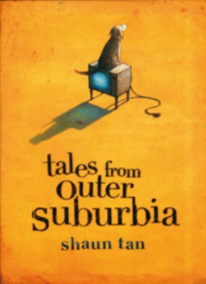 13 book REVIEW:  Tales from Outer Suburbia & The Sacrifice  BY SHAUN TAN: CEFN RIDOUT   Shaun Tan,  Tales from Outer  SuburbiaAllen & Unwin, 2008, 96pp, $35 rrp  Bruce Mutard,  The Sacrifice,  Allen & Unwin, 2008, 252pp, $35 rrp  IMAGE: Shaun Tan, cover image from Tales from Outer Suburbia