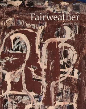 14 Book REVIEW:  Fairweather  BY   Murray Bail: JEREMY ECCLES   Book cover: Murray Bail,  Fairweather , Murdoch Books, 2009, 280pp, 203 colour plates, $125 rrp