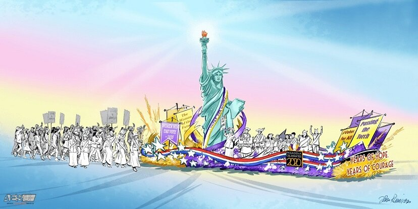 2020 Rose Parade Float    The Float will lead the way into the 100th Anniversary Commemoration of the Passage of the 19th Amendment, securing for women, their right to vote.  (Image designed by John Ramirez, printed with permission from Pasadena Celebrates 2020 )