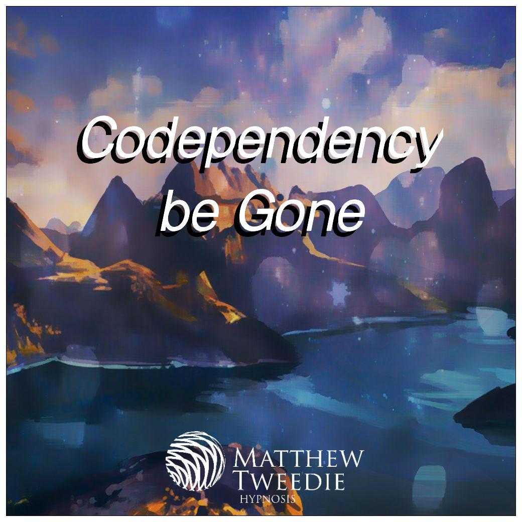 Codependency be gone.jpg