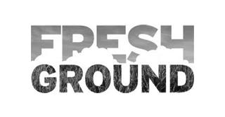 Fresh ground