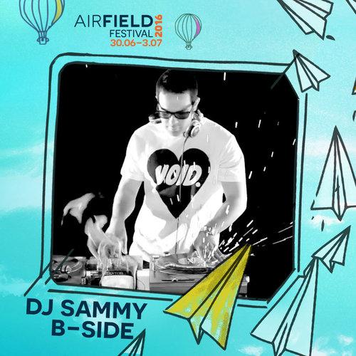 DJ Sammy B-Side Airfield Festival
