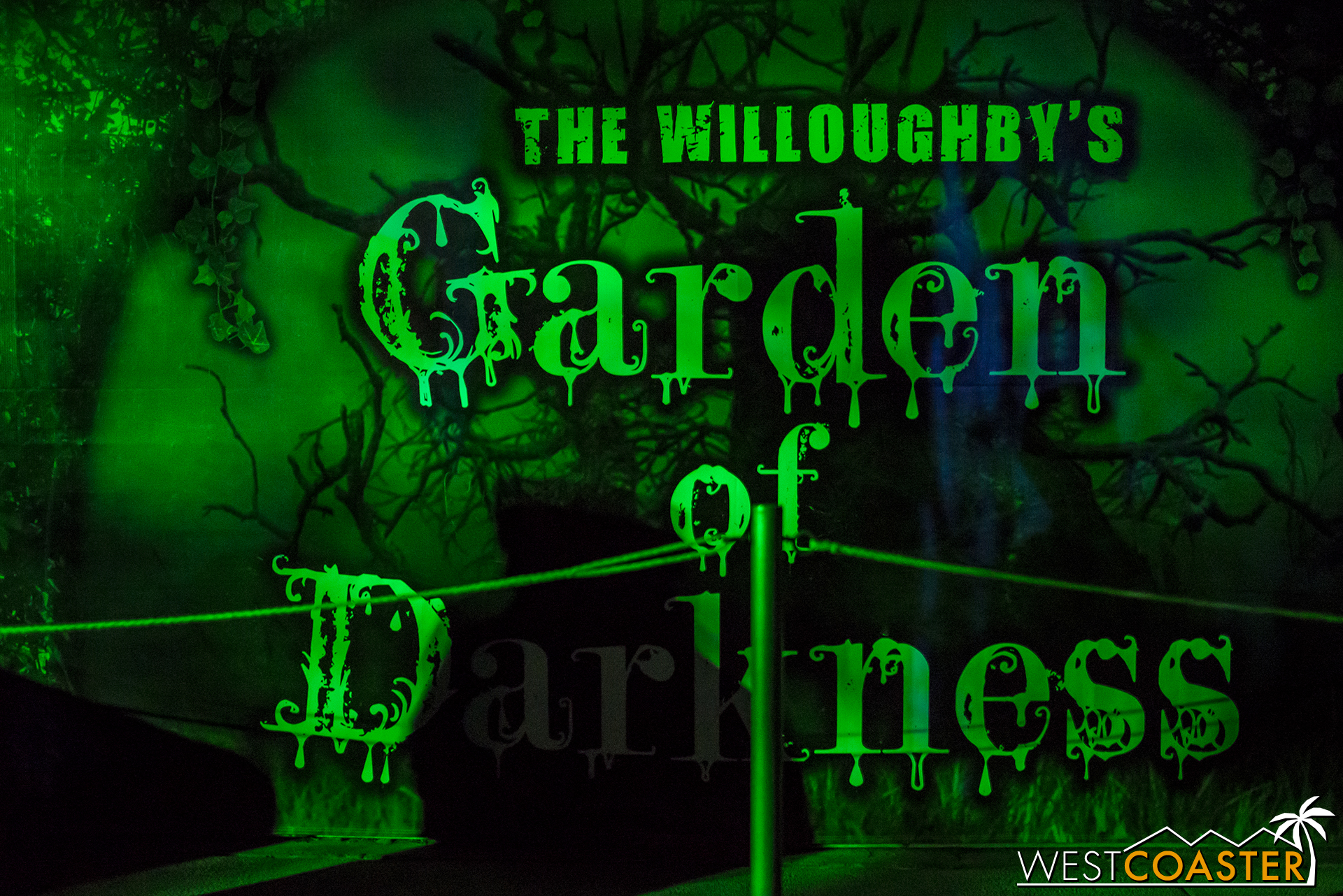 Welcome to the Willoughby's Garden of Darkness.