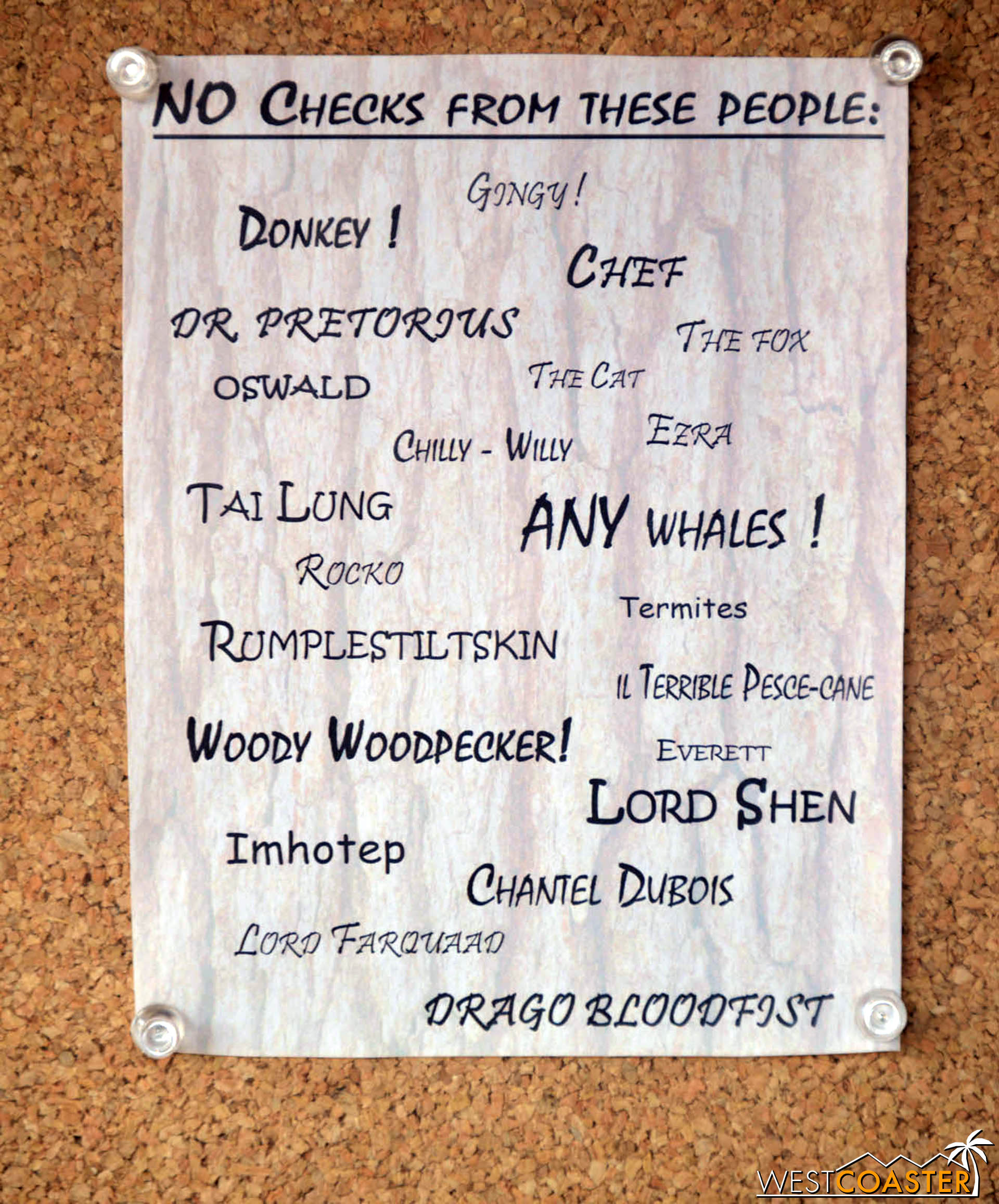 Some humorous blacklisted names on the sign behind Pinocchio.