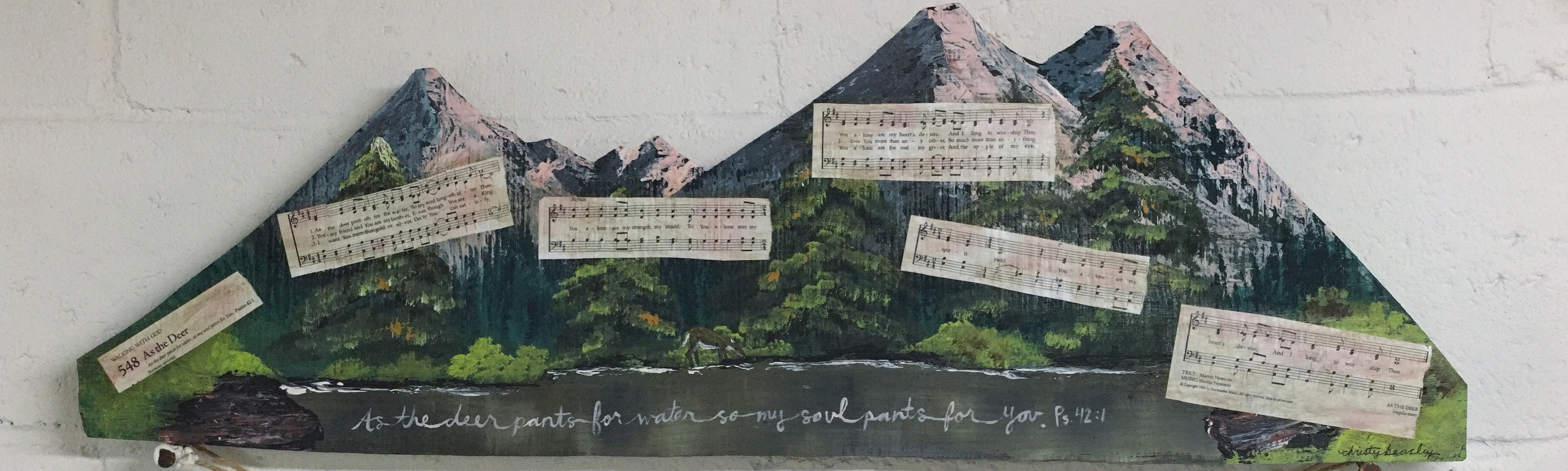 """Here's the finished piece! It's the song """"As the deer"""" and the scripture."""