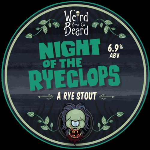 Night of The Ryeclops