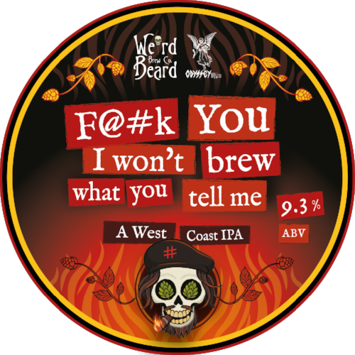 F@#k You I won't Brew What You Tell Me