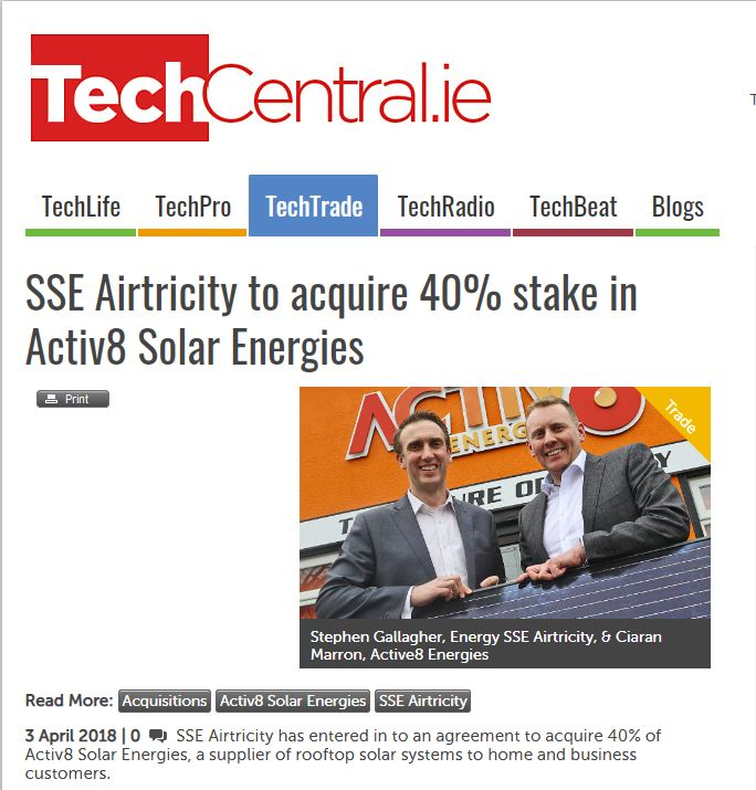 SSE Airtricity has acquired a 40% stake in Active8 Solar Energies, with an option to acquire an additional 10% within 2 years. Ann-Marie Reddy of Blackthorn Capital advised Active8 Solar Energies on the transaction.