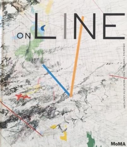 On Line: Drawing Through the Twentieth Century b  y Cornelia H. Butler and Catherine de Zegher (ISBN 978-0-87070-782-7)